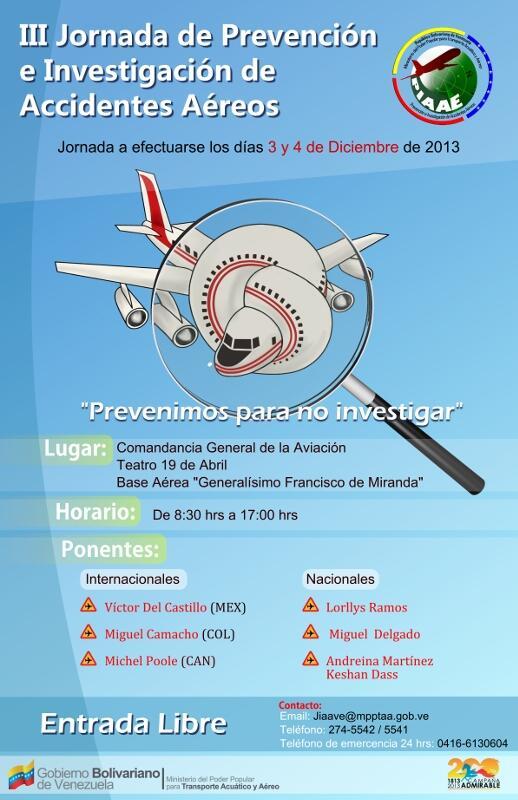 Nuestro especialista en Safety Management System, nuevamente traspasando fronteras, ahora estará en Caracas, VENEZUELA impartiendo la Conferencia #ExperienciasSMS durante las III Jornadas de Prevención e Investigación de Accidentes Aéreos.
